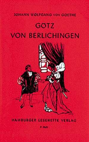 Goetz von Berlichingen. Mit der eisernen Hand