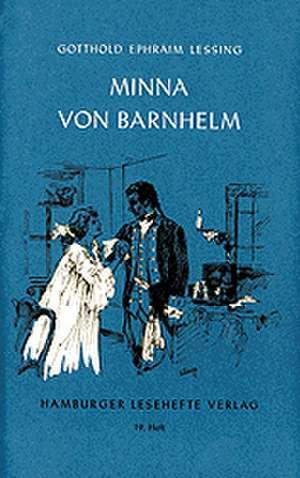 Minna von Barnhelm oder das Soldatenglück de Gotthold Ephraim Lessing