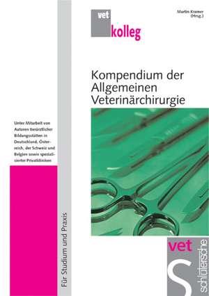 Kompendium der Allgemeinen Veterinaerchirurgie