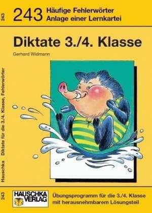 Diktate Deutsch 3./4. Klasse de Gerhard Widmann