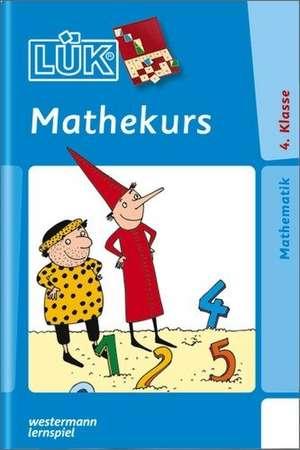 LUEK. Mathekurs 4. Klasse