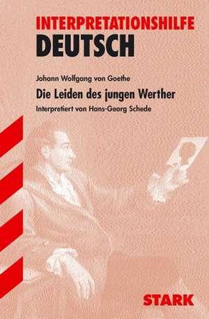 Interpretationen - Deutsch Goethe: Die Leiden des jungen Werther
