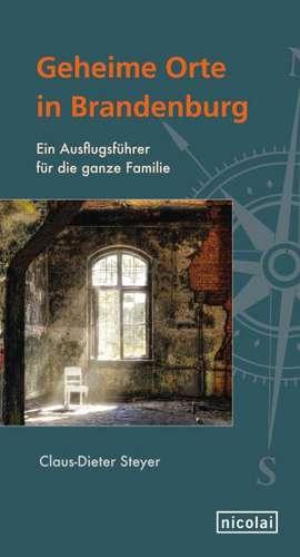 Geheime Orte in Brandenburg