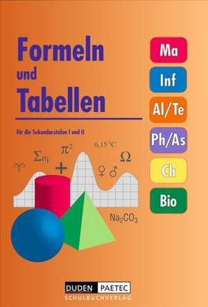 Formeln und Tabellen fuer die Sekundarstufen I und II