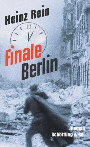 Finale Berlin de Heinz Rein