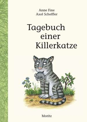Tagebuch einer Killerkatze de Anne Fine