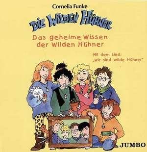 Die Wilden Huehner. Das geheime Wissen der wilden Huehner. CD