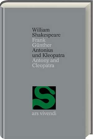 Antonius und Cleopatra. (Gesamtausgabe, 3)