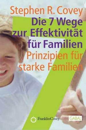 Die 7 Wege zur Effektivitaet fuer Familien