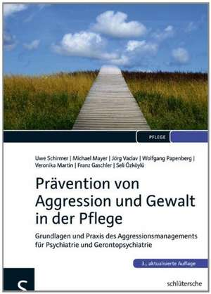 Praevention von Aggression und Gewalt in der Pflege