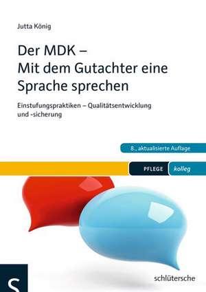 Der MDK - Mit dem Gutachter eine Sprache sprechen