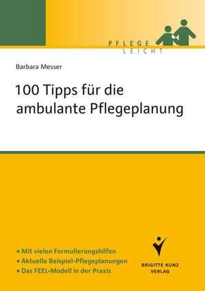 100 Tipps fuer die ambulante Pflegeplanung