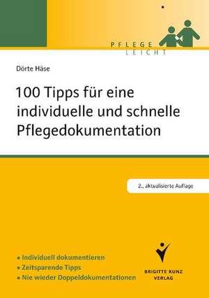 100 Tipps fuer eine individuelle und schnelle Pflegedokumentation