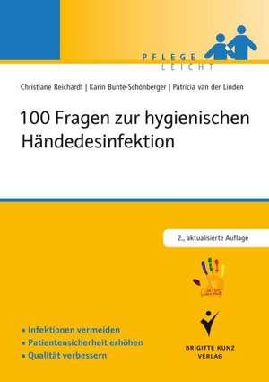 100 Fragen zur hygienischen Haendedesinfektion