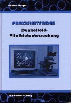 Praxisleitfaden Dunkelfeld-Vitalblutuntersuchung