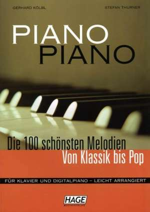 Piano Piano. Notenbuch de Gerhard Kölbl