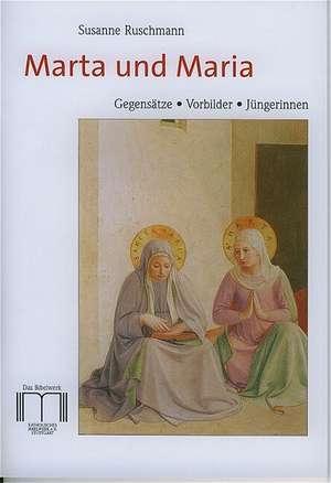 Marta und Maria de Susanne Ruschmann