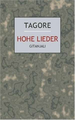 Hohe Lieder (Gitanjali)