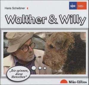 Walter & Willy de Hans Scheibner
