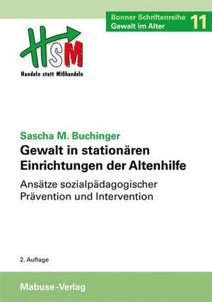 Gewalt in stationaeren Einrichtungen der Altenhilfe