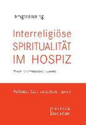 Interreligioese Spiritualitaet im Hospiz