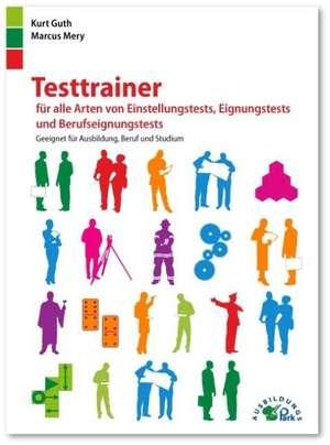 Testtrainer fuer alle Arten von Einstellungstests, Eignungstests und Berufeignungstests