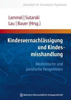 Kindesvernachlaessigung und Kindesmisshandlung