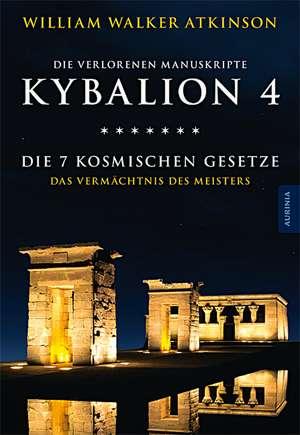 Kybalion 4 - Die 7 kosmischen Gesetze