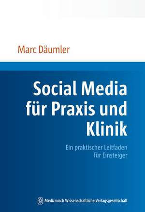 Social Media fuer Praxis und Klinik