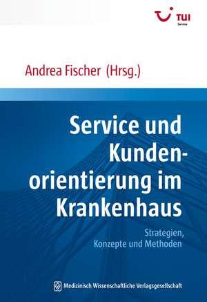 Service und Kundenorientierung im Krankenhaus