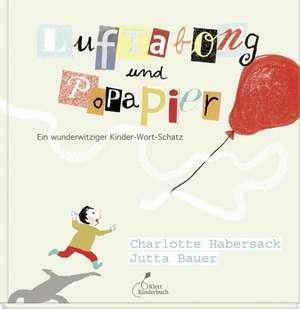 Luftabong und Popapier de Charlotte Habersack
