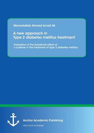 A new approach in Type 2 diabetes mellitus treatment: Evaluation of the beneficial effect of L-cysteine in the treatment of type 2 diabetes mellitus