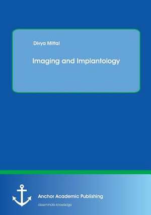 Imaging and Implantology