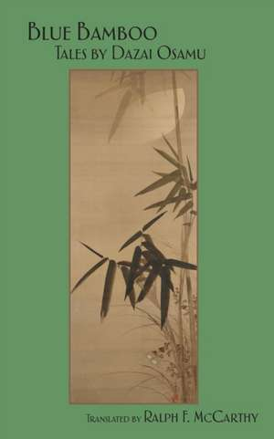 Blue Bamboo de Osamu Dazai