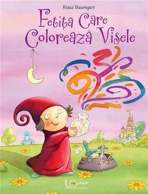 Fetita care coloreaza visele de Klaus Baumgart