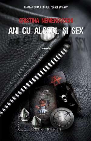Ani cu alcool și sex (ediția 2014) de Cristina Nemerovschi