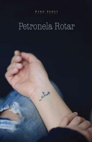 alive de Petronela Rotar