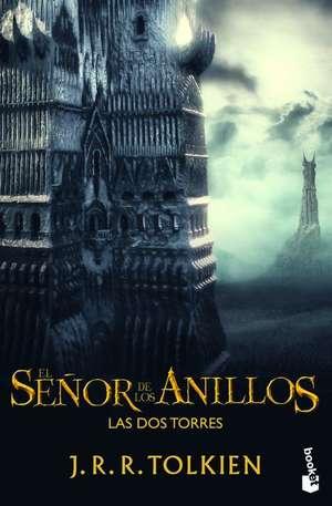 El Senor de los Anillos:  Las dos Torres = The Lord of the Rigns de J. R. R. Tolkien