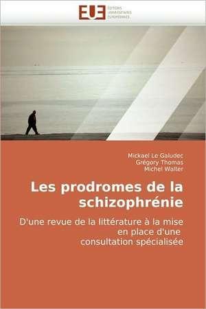 Les Prodromes de La Schizophrenie