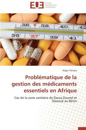 Problematique de La Gestion Des Medicaments Essentiels En Afrique