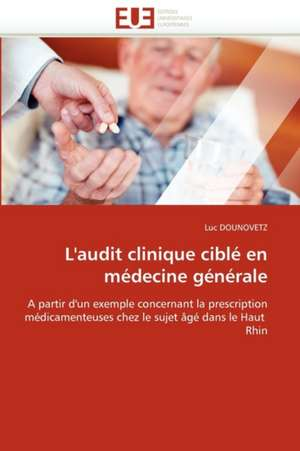L'Audit Clinique Cible En Medecine Generale