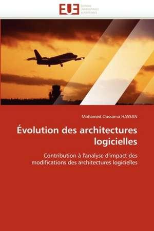 Évolution des architectures logicielles de Mohamed Oussama HASSAN