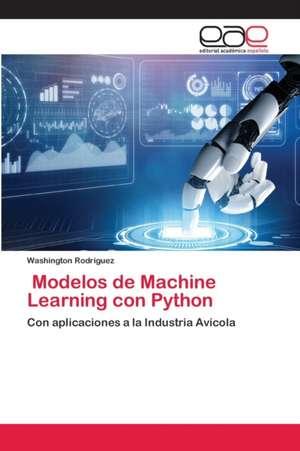 Modelos de Machine Learning con Python de Washington Rodríguez