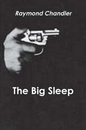 The Big Sleep de Raymond Chandler