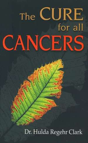Cures for All Cancers