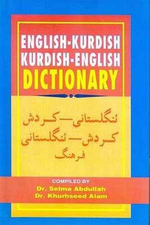 English-Kurdish (Sorani) and Kurdish (Sorani)-English Dictionary de S. Abdullah