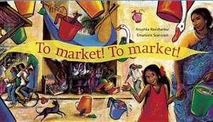To Market! to Market!
