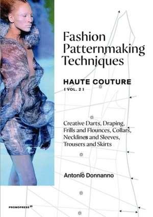 Fashion Patternmaking Techniques - Haute Couture [vol. 2] imagine