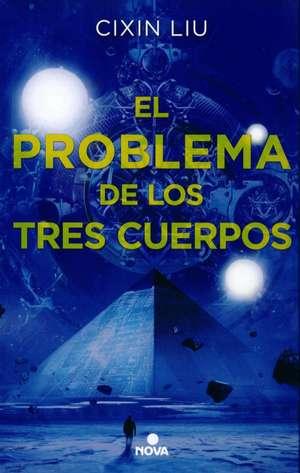 El problema de los tres cuerpos / The Three-Body Problem de Liu Cixin