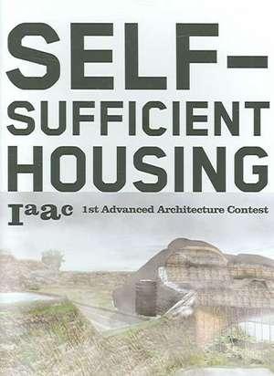 Self-Sufficient Housing: 1st Advanced Architecture Contest de Iaac
